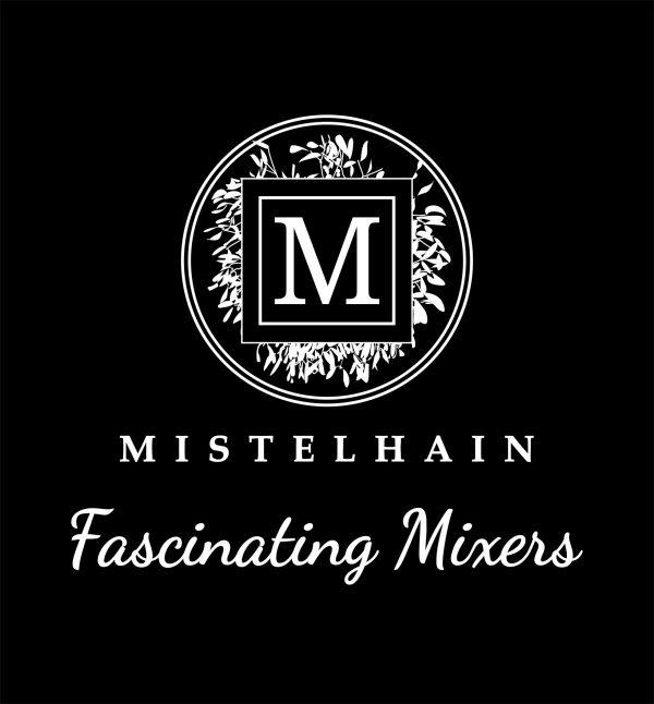 MISTELHAIN Fascinating Mixers